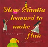 img - for How Nanita Learned To Make Flan book / textbook / text book
