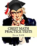 CBEST Math Practice Tests: Math Study Guide for CBEST Test Preparation