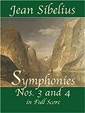 Sibelius: Symphonies Nos. 3 and 4 in Full Score