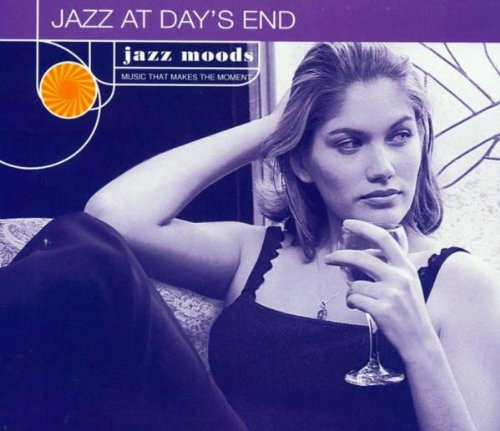 Jazz Moods : Jazz At Day's End