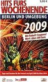 Hits fürs Wochenende Berlin 2009 - Zeitgeist Media