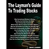 The Layman's Guide To Trading Stocks ~ Dave Landry