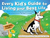 img - for The Every Kid's Guide to Living Your Best book / textbook / text book