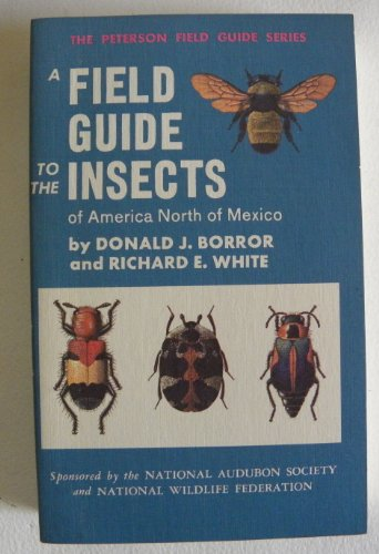 A Field Guide to Insects of America North of Mexico...