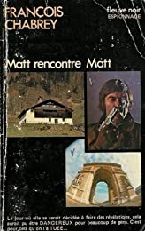 Matt rencontre Matt