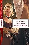 La rebelle de Santa Maria (Les Historiques) (French Edition)