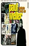 Paul Weller: Highlights And Hang Ups [VHS]