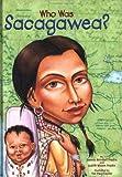 Who Was Sacagawea? GB