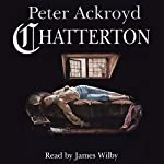 Chatterton | Peter Ackroyd