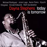 Dayna Stephens Quartet Today Is Tomorrow