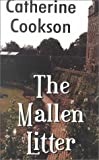 The Mallen Litter (0786221399) by Cookson, Catherine