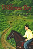 img - for Wilderness Boy (Pitt Golden Triangle Books) book / textbook / text book