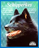 img - for Schipperkes (Barron's Complete Pet Owner's Manuals) book / textbook / text book