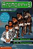 The Secret (Animorphs)