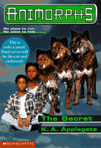 Animorphs #09: The Secret (Animorphs), K.A. APPLEGATE