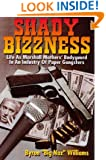 Shady Bizzness: Life as Marshall Mathers' Body guard in an Industry of Paper Gangsters
