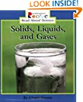 Solids, Liquids, and Gases (Rookie Re...
