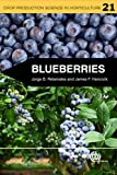 Blueberries (Crop Production Science in Horticulture) J. F. Hancock