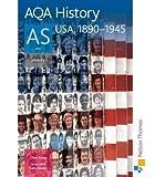 AQA History AS Unit 1 USA, 1890-1945 by Rowe, Chris ( Author ) ON Jun-16-2008, Paperback Chris Rowe
