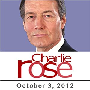 Charlie Rose: Josh Tyrangiel, Norah O' Donnell, John Dickerson, Al Hunt, and Mike Murphy, October 3, 2012 Radio/TV Program