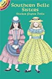 img - for Southern Belle Sisters Sticker Paper Dolls (Dover Little Activity Books Paper Dolls) book / textbook / text book