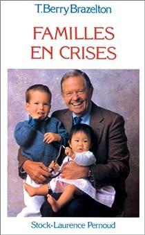 Familles en crises par Brazelton