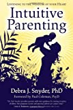 img - for Intuitive Parenting: Listening to the Wisdom of Your Heart book / textbook / text book