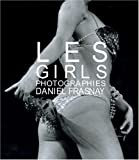 Les Girls: Daniel Frasnay Paris 1952-1979