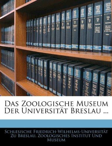 Das Zoologische Museum Der Universit T Breslau.