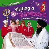 Visiting a Gurdwara (Start-up Religion)