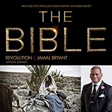 Revolution: The Bible Series Official Sermon  by Dr. Jamal Harrison Bryant Narrated by Dr. Jamal Harrison Bryant