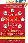One Simple Idea for Startups and Entr...