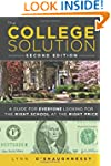 The College Solution: A Guide for Eve...