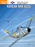 Korean War Aces (Aircraft of the Aces)