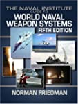 Naval Institute Guide to World Naval...