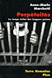 img - for Les perpetuites le temps infini des longues peines book / textbook / text book