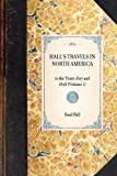 img - for Hall's Travels in North America: in the Years 1827 and 1828 (Volume 1) (Travel in America) book / textbook / text book