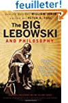 The Big Lebowski and Philosophy: Keep...