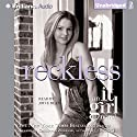 Reckless: An It Girl Novel (       UNABRIDGED) by Cecily von Ziegesar Narrated by Joyce Bean