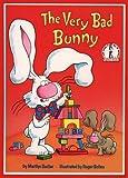The Very Bad Bunny (Beginner Series) (0001714384) by Sadler, Marilyn