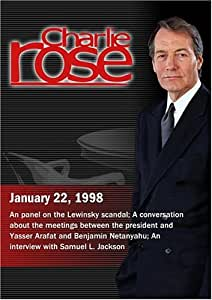 Charlie Rose with Susan Estrich, Evan Thomas, & James Fallows; Dore Gold & Yossi Beilin; Samuel L. Jackson (January 22, 1998)