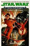 Star Wars: Vader's Fortress (Star Wars : Junior Jedi Knights, No 5)