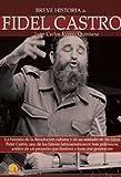 img - for Breve Historia de Fidel Castro (Spanish Edition) by Juan Carlos Rivera Quintana (2010-10-01) book / textbook / text book