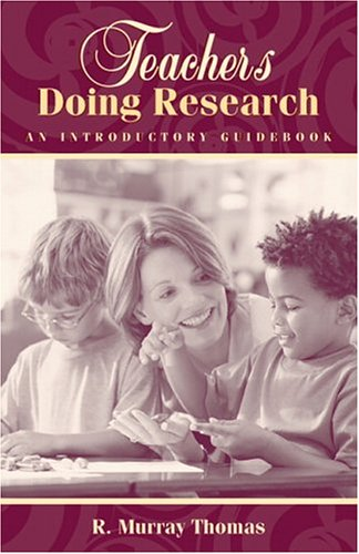 Teachers Doing Research: An Introductory Guidebook