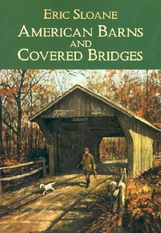 American Barns and Covered Bridges (Americana), Eric Sloane
