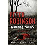 Watching the Dark (Inspector Banks 20)by Peter Robinson