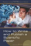How to Write and Publish a Scientific Paper (How to Write and Publish a Scientific Paper (Day))