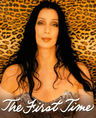 The FIRST TIME, Cher/Coplon,Jeff