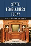 img - for State Legislatures Today: Politics under the Domes 2nd edition by Squire, Peverill, Moncrief, Gary (2015) Paperback book / textbook / text book