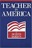 Teacher in America (0913966797) by Jacques Barzun